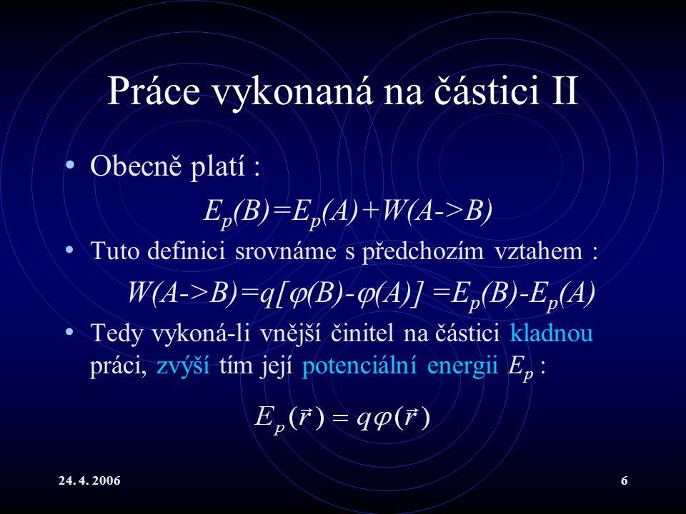 Práce vykonaná na částici II