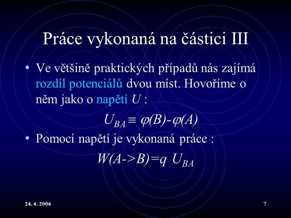 Práce vykonaná na částici III