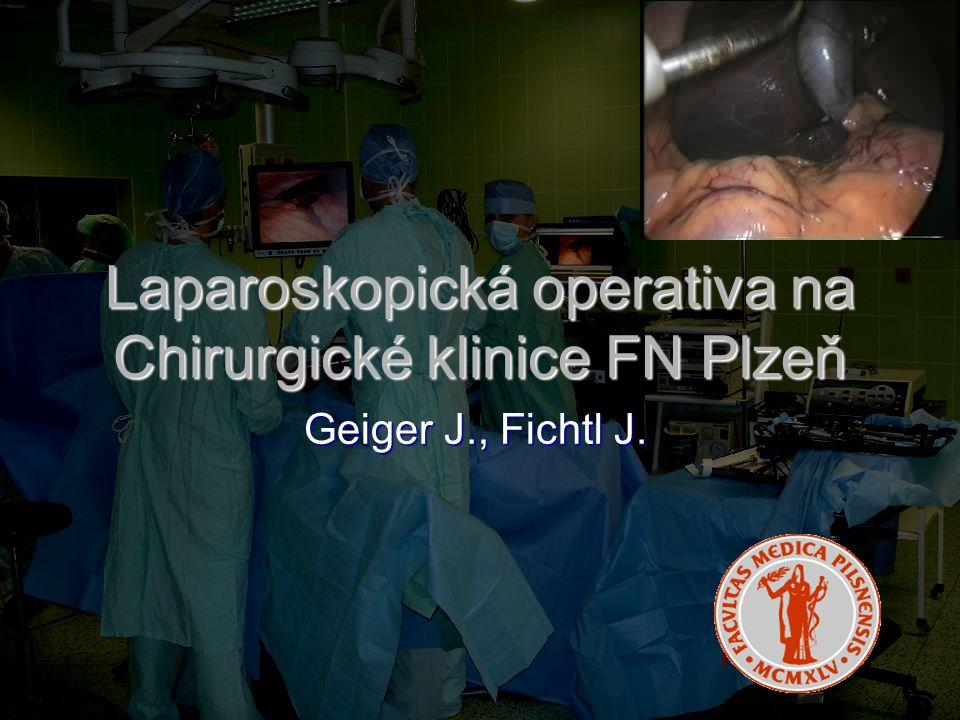 Laparoskopická operativa na Chirurgické klinice FN Plzeň