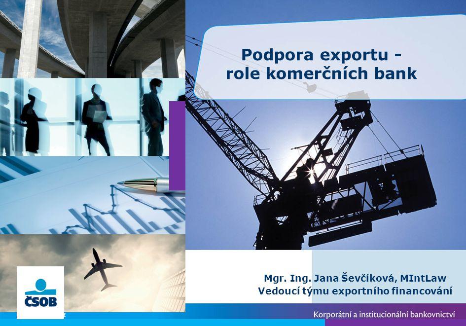 Podpora exportu - role komerčních bank