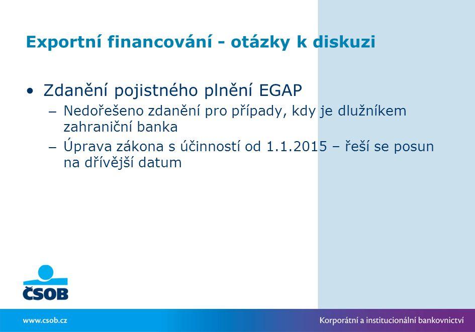 Exportní financování - otázky k diskuzi
