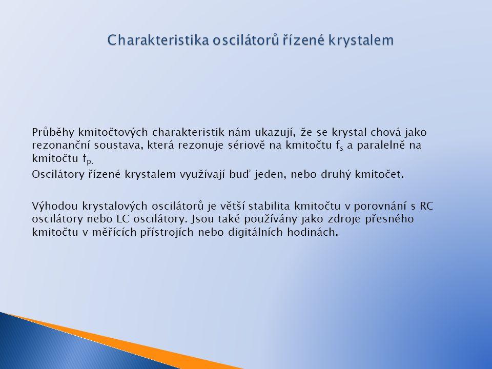 Charakteristika oscilátorů řízené krystalem