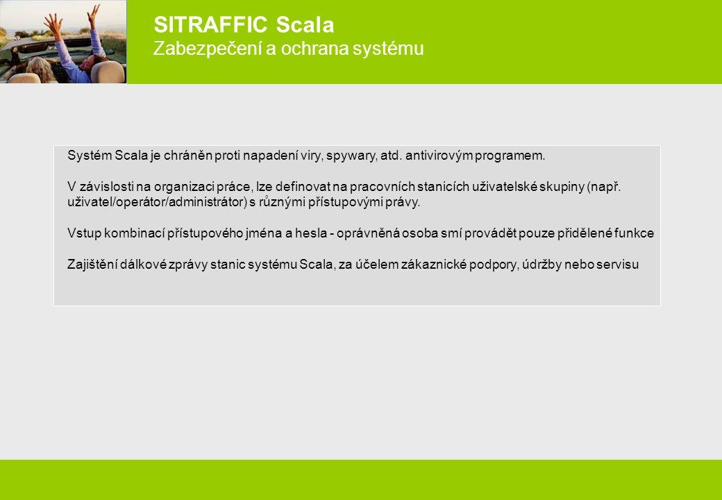 SITRAFFIC Scala Zabezpečení a ochrana systému