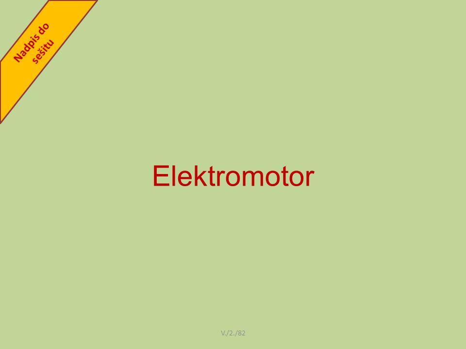 Nadpis do sešitu Elektromotor V./2./82