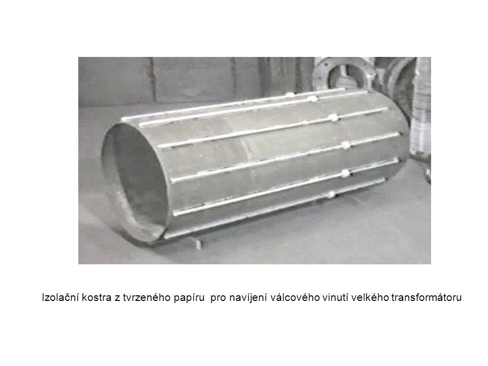 Izolační kostra z tvrzeného papíru pro navíjení válcového vinutí velkého transformátoru