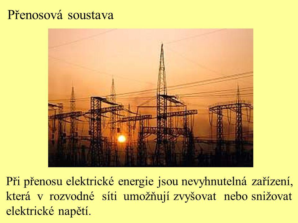 Přenosová soustava Při přenosu elektrické energie jsou nevyhnutelná zařízení, která v rozvodné síti umožňují zvyšovat nebo snižovat.