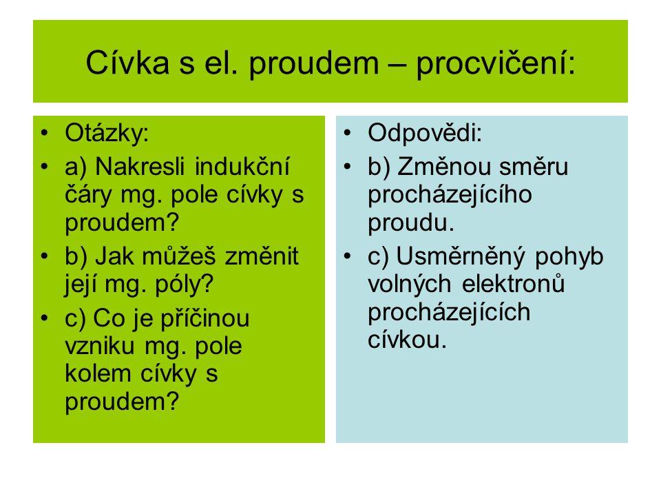 Cívka s el. proudem – procvičení: