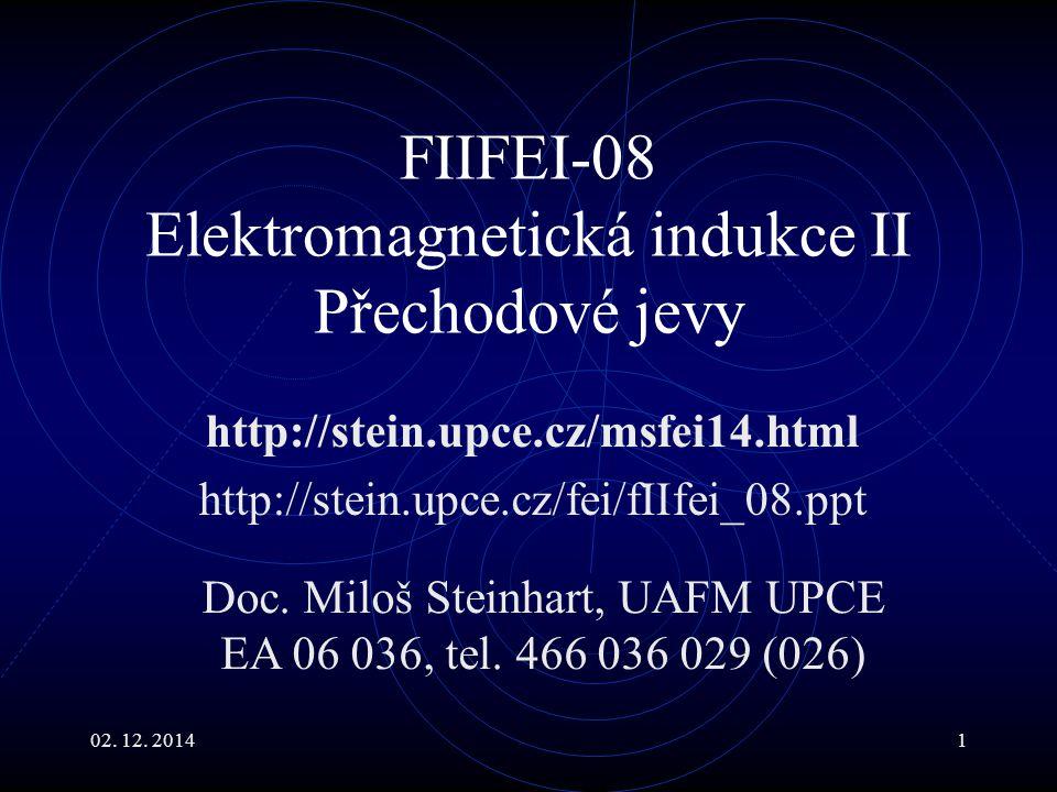 FIIFEI-08 Elektromagnetická indukce II Přechodové jevy