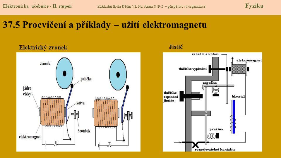 37.5 Procvičení a příklady – užití elektromagnetu