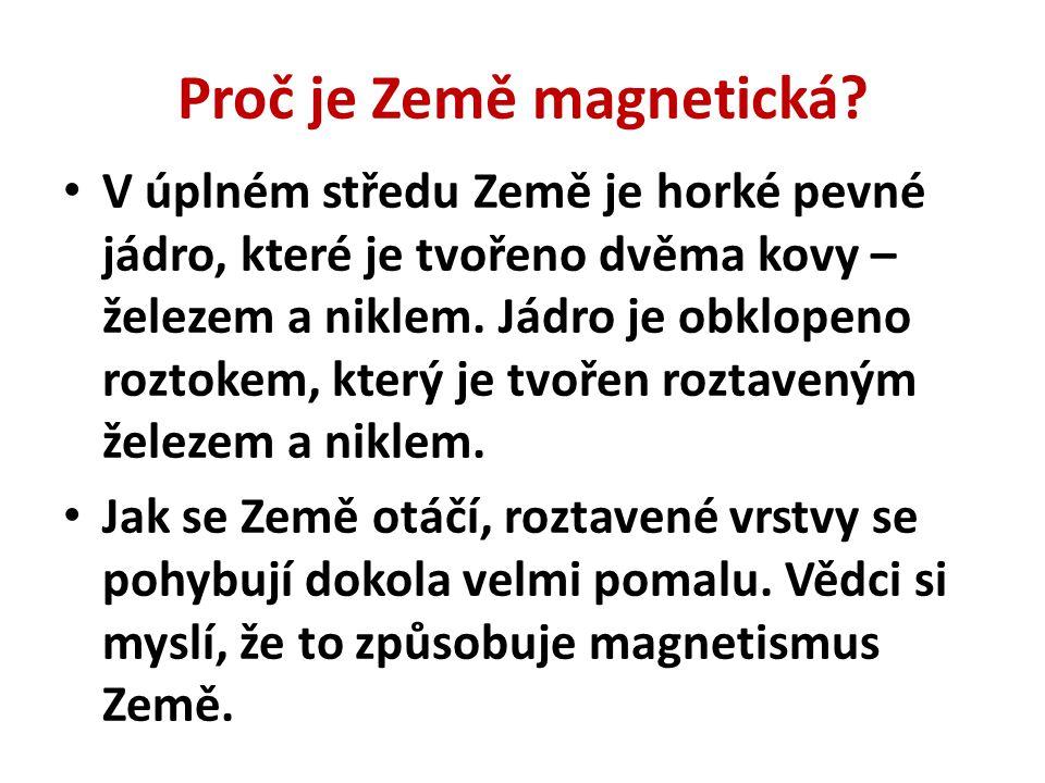 Proč je Země magnetická