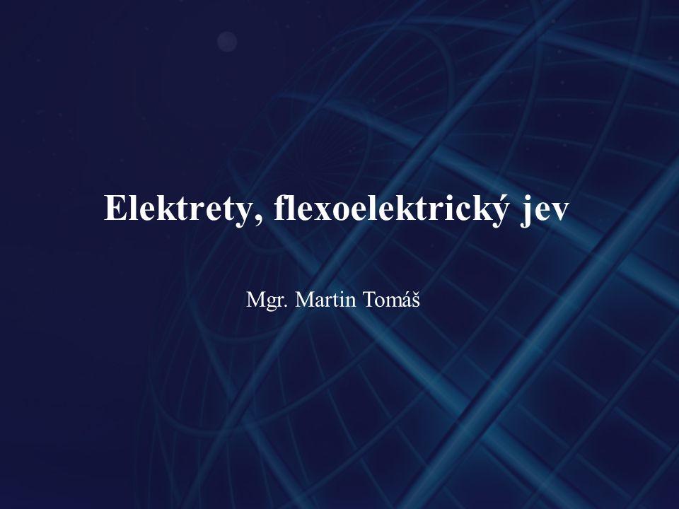 Elektrety, flexoelektrický jev