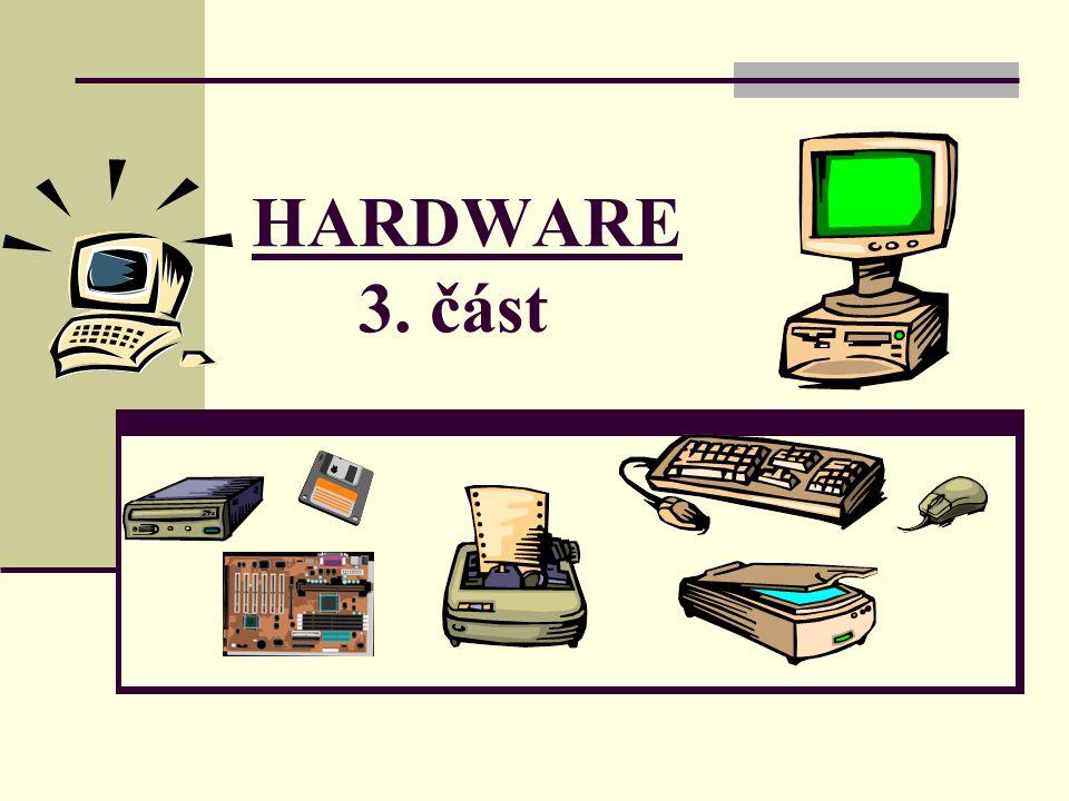 HARDWARE 3. část