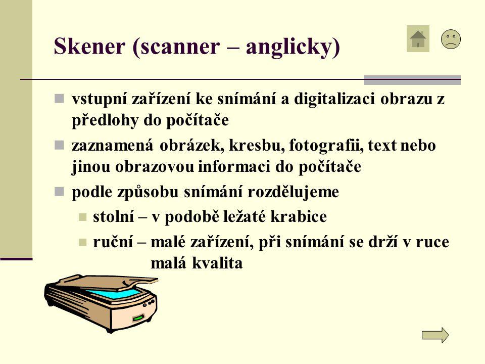 Skener (scanner – anglicky)