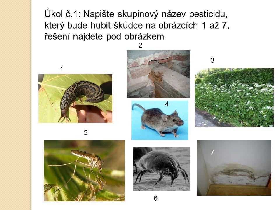Úkol č.1: Napište skupinový název pesticidu, který bude hubit škůdce na obrázcích 1 až 7, řešení najdete pod obrázkem