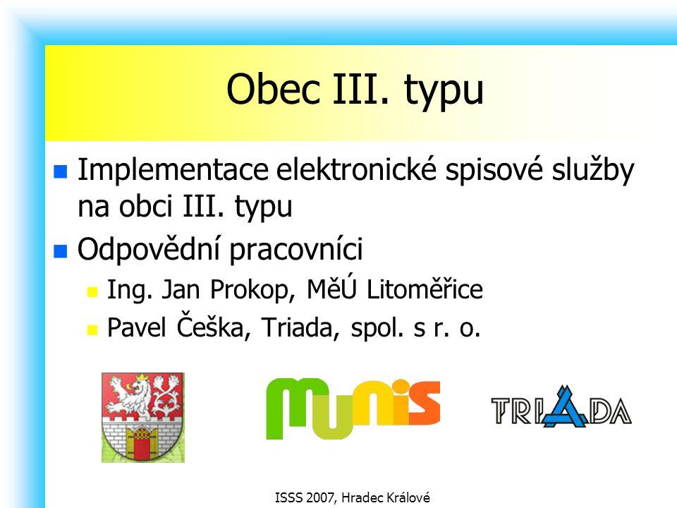 Obec III. typu Implementace elektronické spisové služby na obci III. typu. Odpovědní pracovníci. Ing. Jan Prokop, MěÚ Litoměřice.