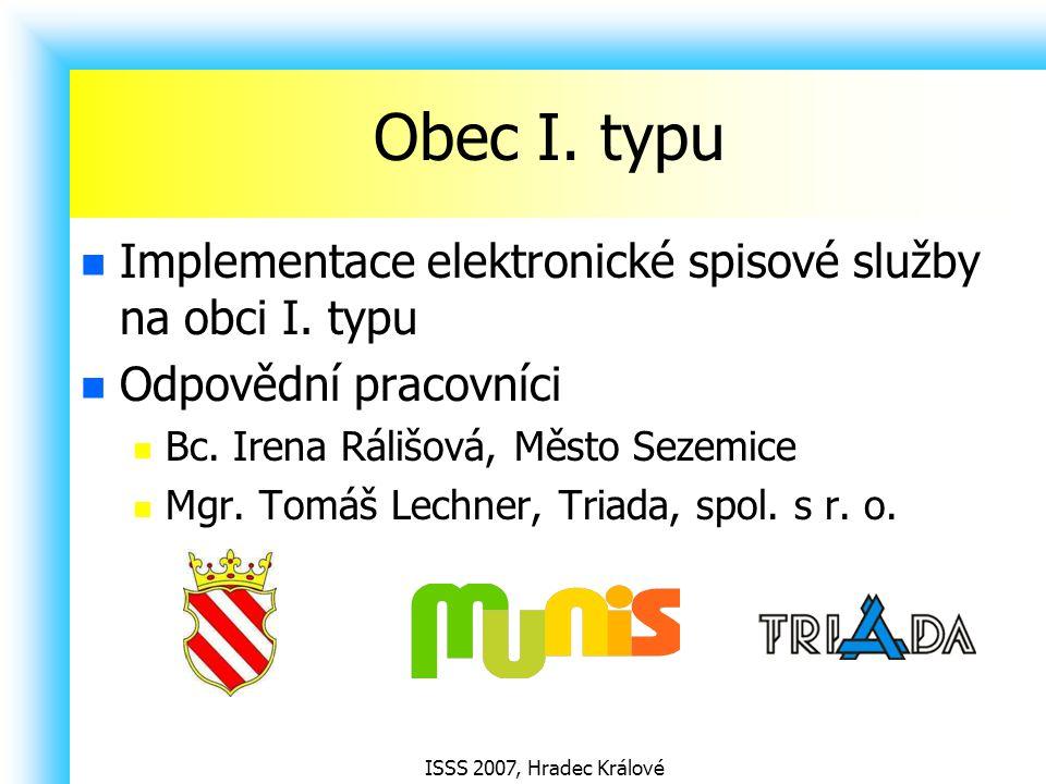 Obec I. typu Implementace elektronické spisové služby na obci I. typu