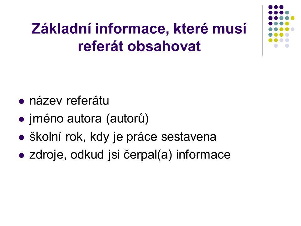 Základní informace, které musí referát obsahovat