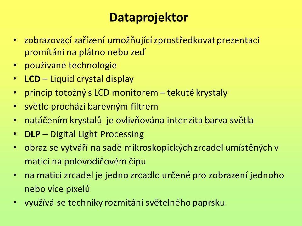Dataprojektor zobrazovací zařízení umožňující zprostředkovat prezentaci promítání na plátno nebo zeď.