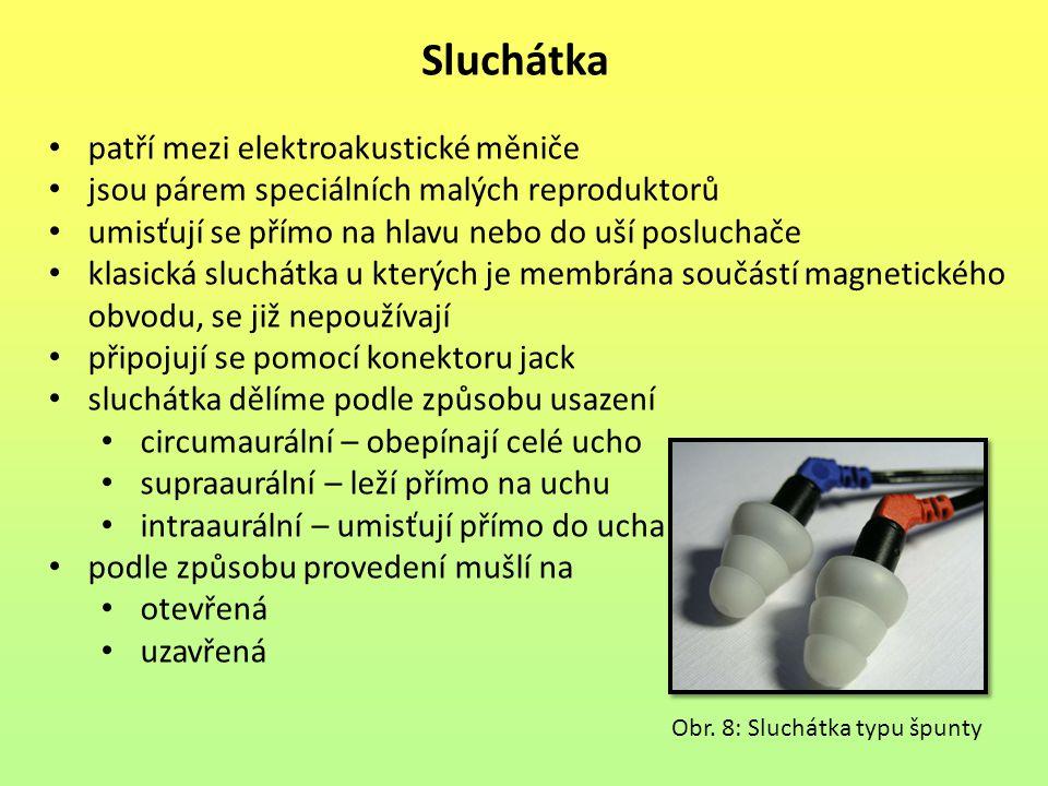 Sluchátka patří mezi elektroakustické měniče