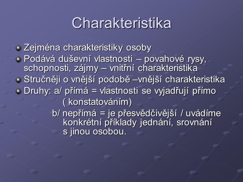 Charakteristika Zejména charakteristiky osoby