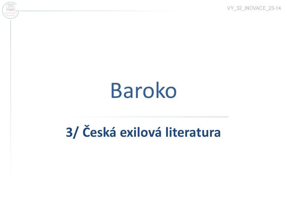 3/ Česká exilová literatura