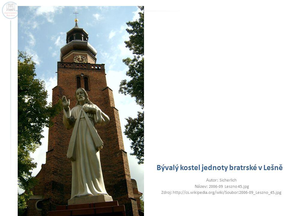Bývalý kostel jednoty bratrské v Lešně