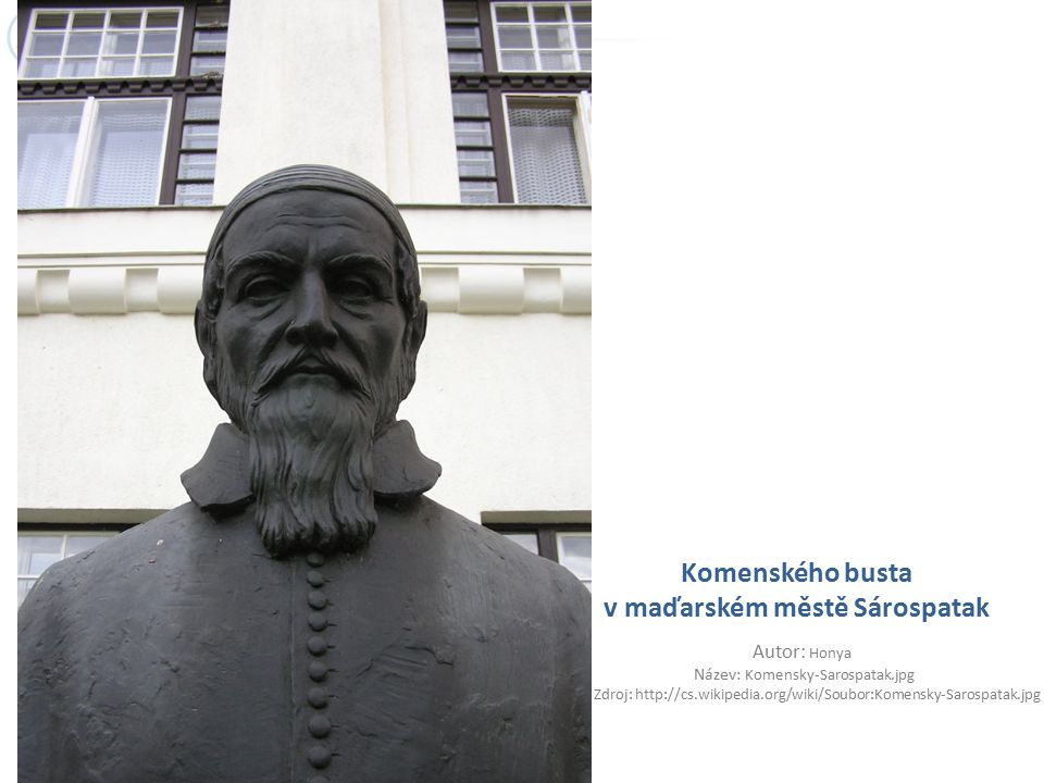 Komenského busta v maďarském městě Sárospatak