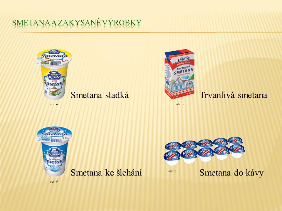 Smetana a zakysané výrobky