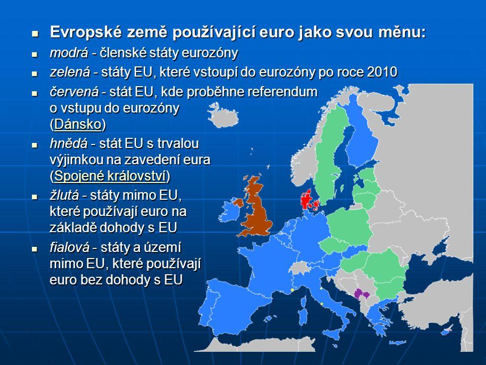 Evropské země používající euro jako svou měnu: