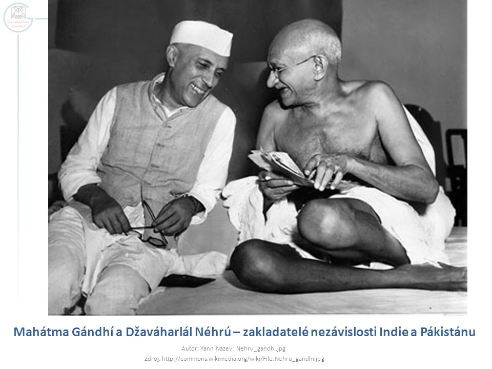 Mahátma Gándhí a Džaváharlál Néhrú – zakladatelé nezávislosti Indie a Pákistánu
