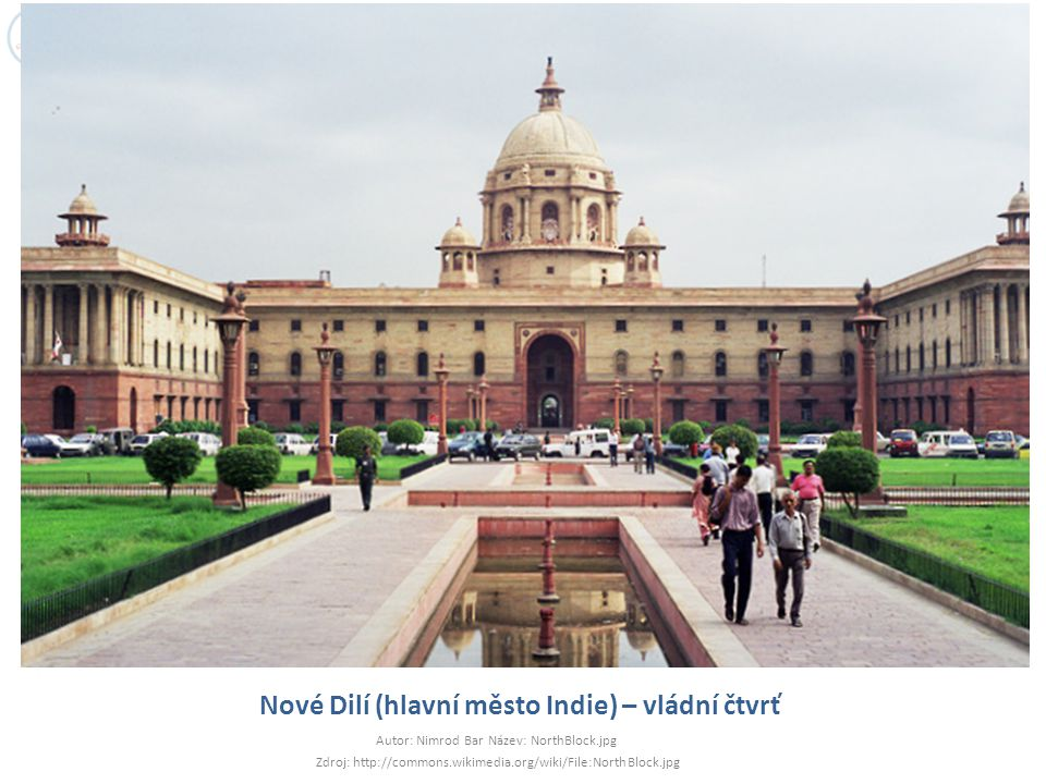 Nové Dilí (hlavní město Indie) – vládní čtvrť
