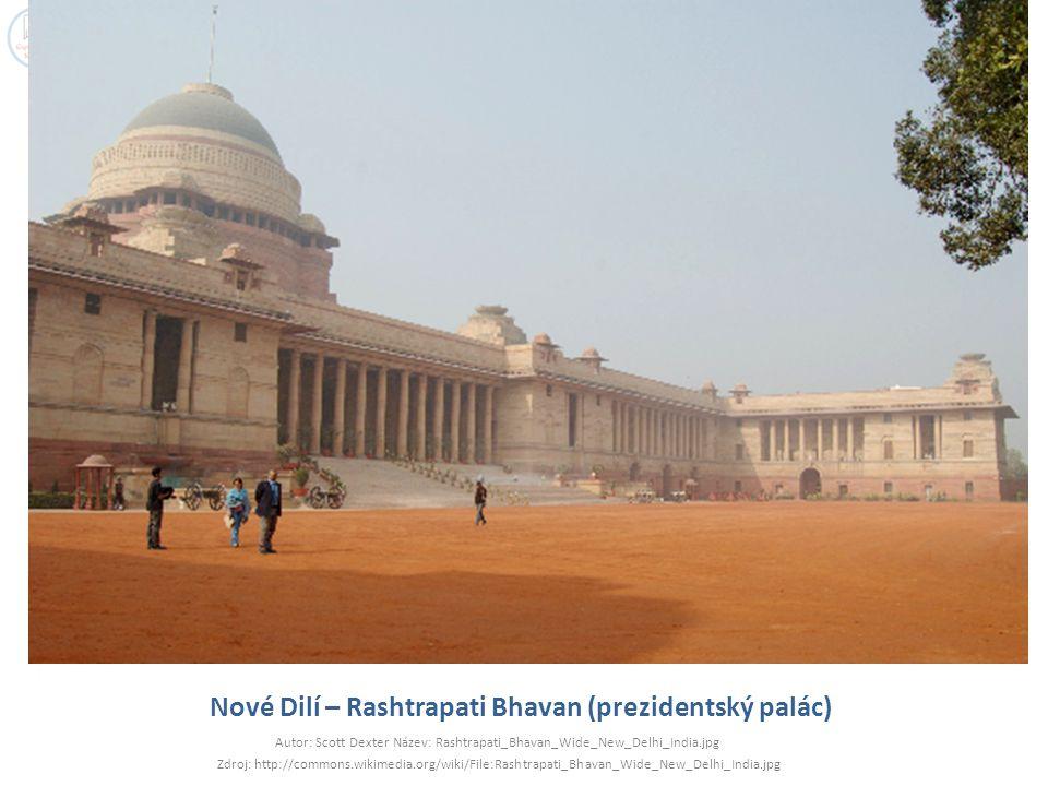 Nové Dilí – Rashtrapati Bhavan (prezidentský palác)