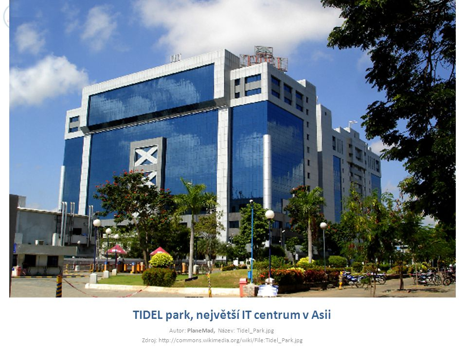 TIDEL park, největší IT centrum v Asii