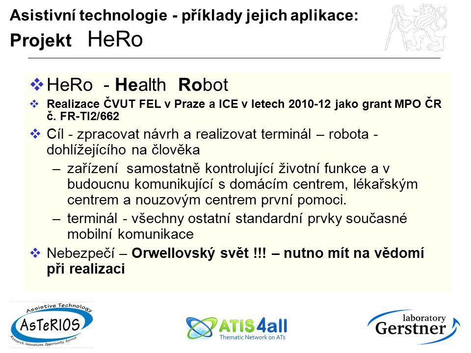 Asistivní technologie - příklady jejich aplikace: Projekt HeRo
