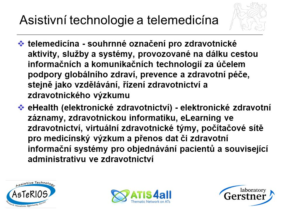 Asistivní technologie a telemedicína