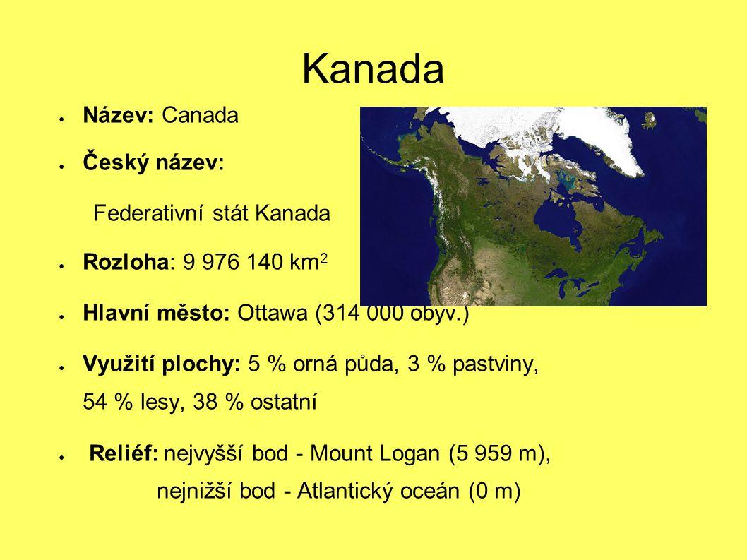 Kanada Název: Canada Český název: Federativní stát Kanada