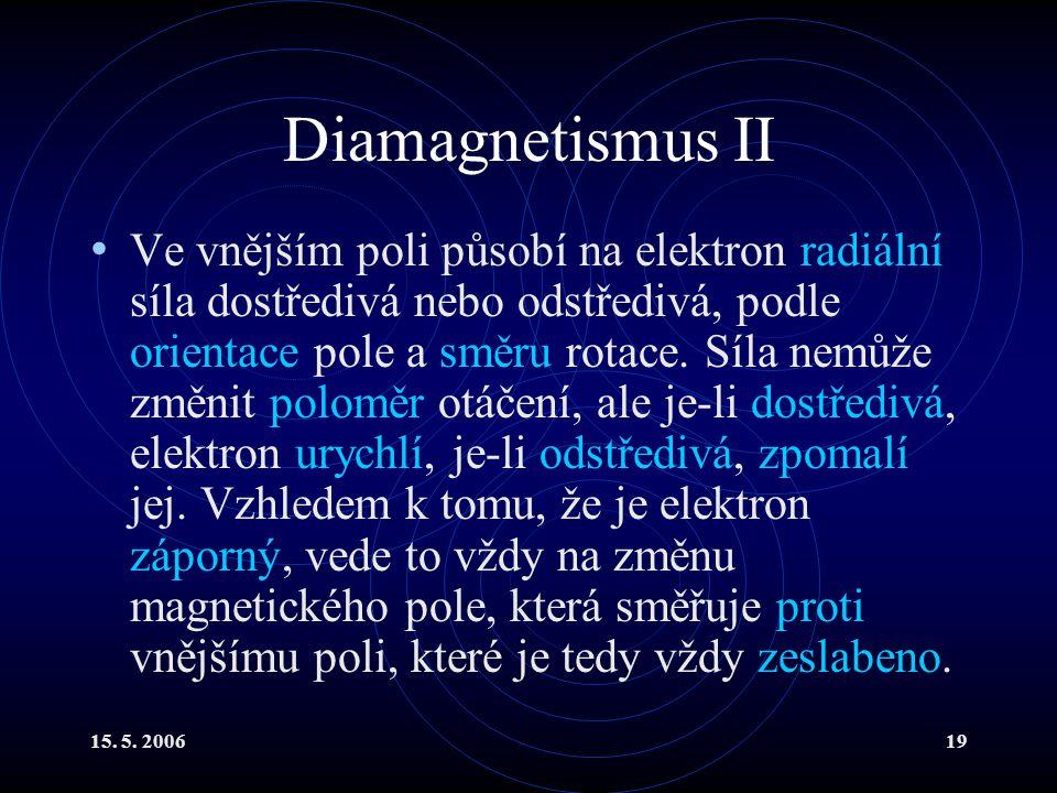 Diamagnetismus II