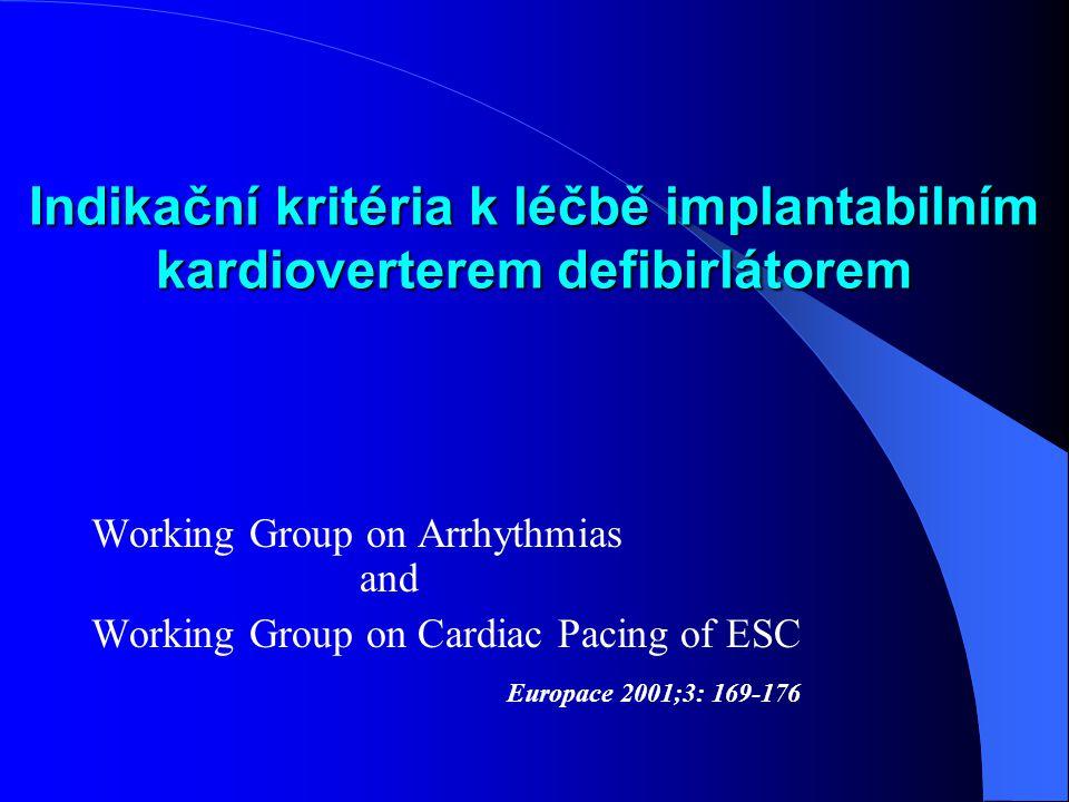 Indikační kritéria k léčbě implantabilním kardioverterem defibirlátorem