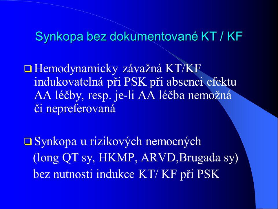 Synkopa bez dokumentované KT / KF