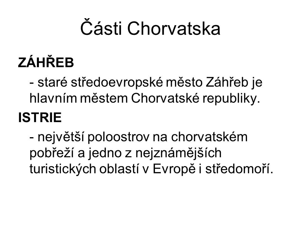Části Chorvatska ZÁHŘEB