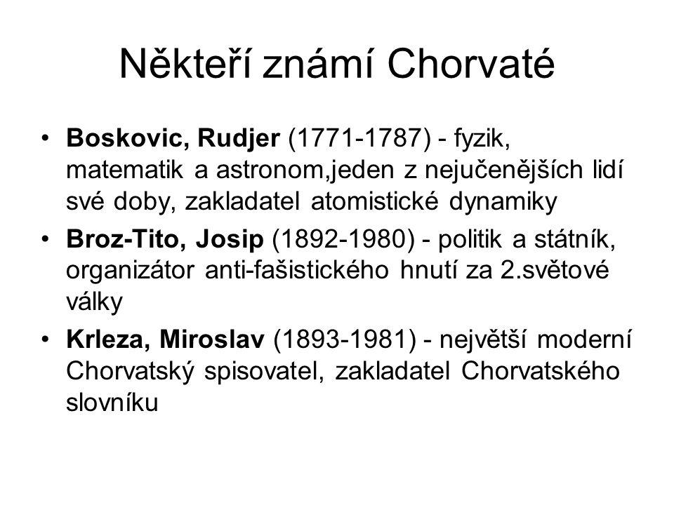 Někteří známí Chorvaté