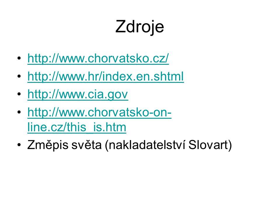 Zdroje http://www.chorvatsko.cz/ http://www.hr/index.en.shtml