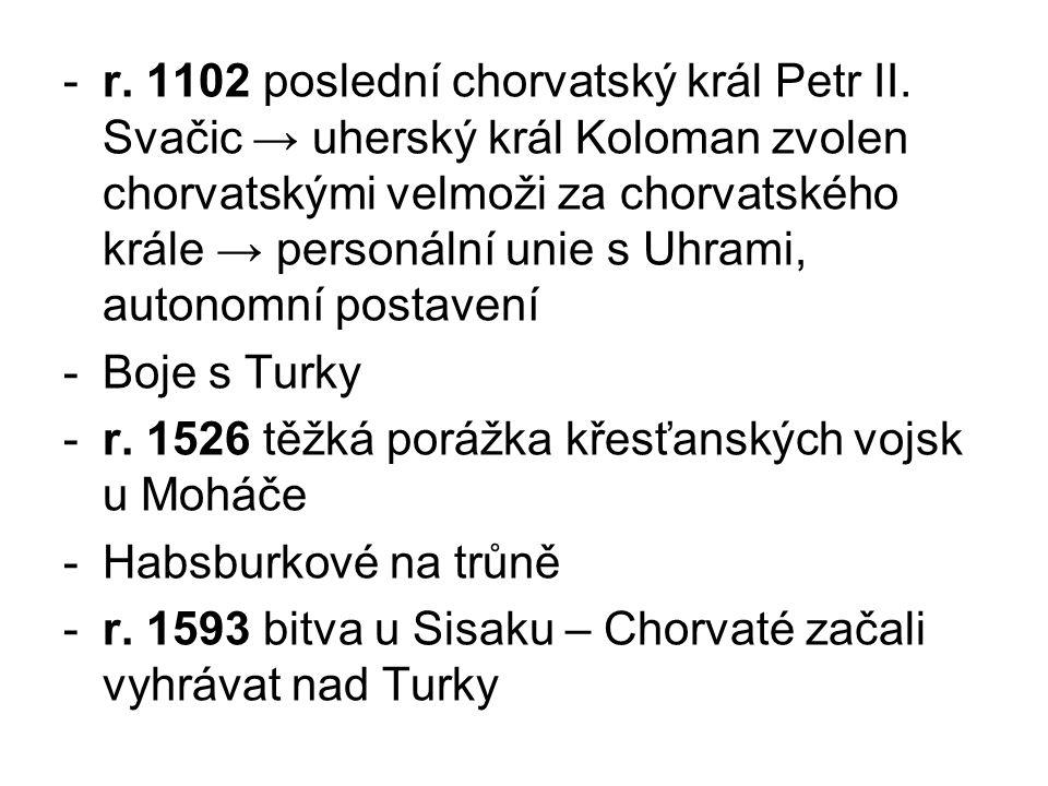 r. 1102 poslední chorvatský král Petr II