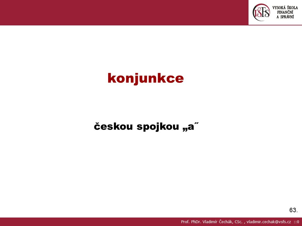 """konjunkce českou spojkou """"a˝"""