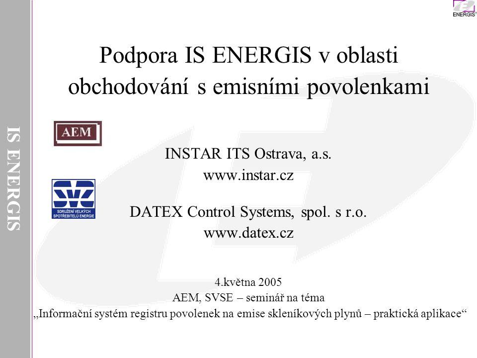 Podpora IS ENERGIS v oblasti obchodování s emisními povolenkami