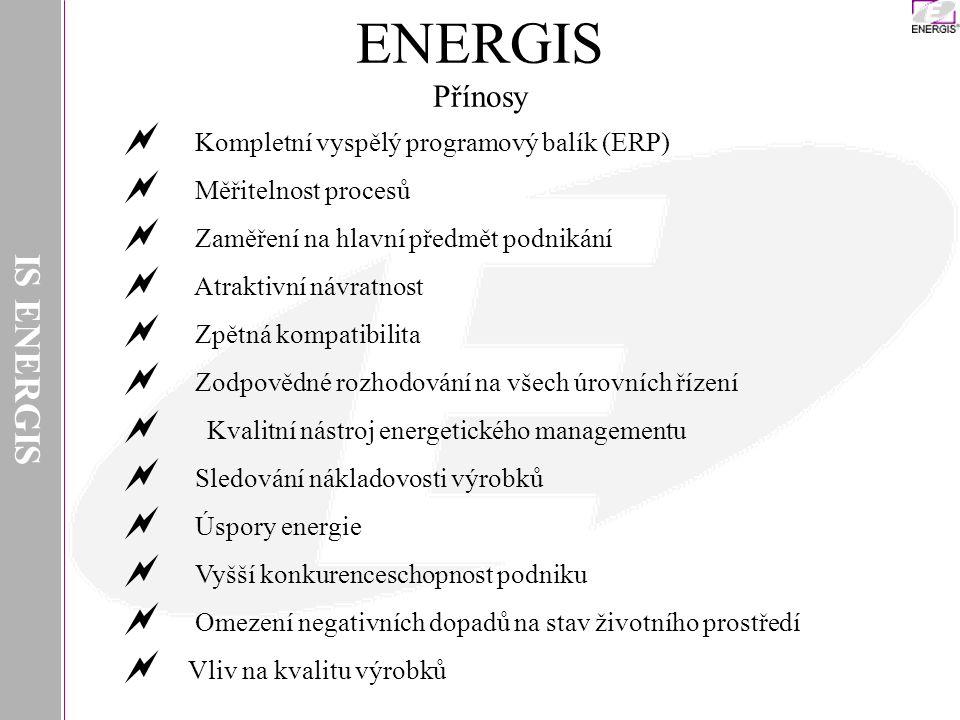 ENERGIS Přínosy IS ENERGIS Kompletní vyspělý programový balík (ERP)