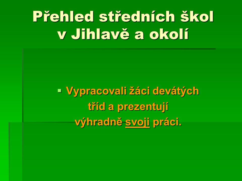 Přehled středních škol v Jihlavě a okolí