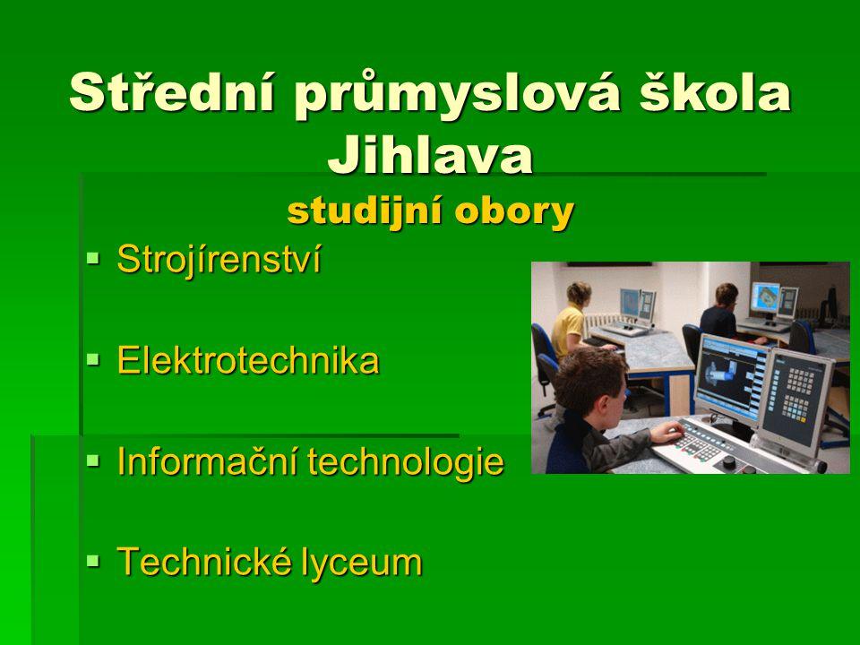 Střední průmyslová škola Jihlava studijní obory