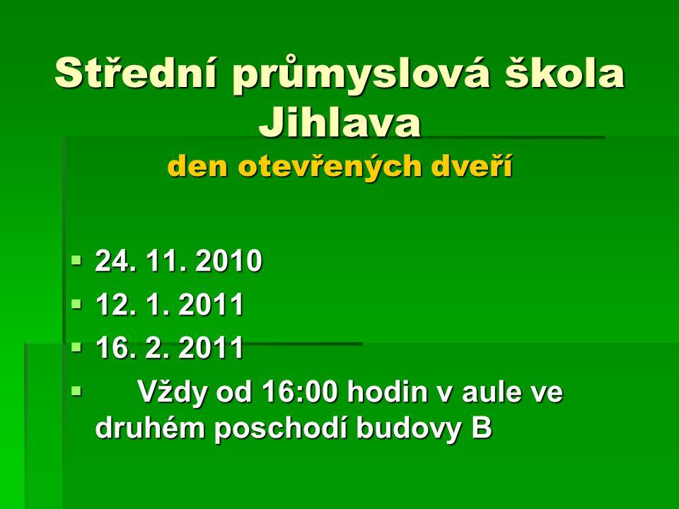 Střední průmyslová škola Jihlava den otevřených dveří