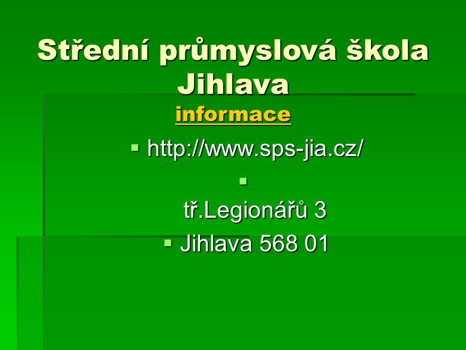 Střední průmyslová škola Jihlava informace